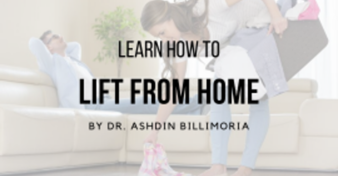Learn How To Lift From Home!