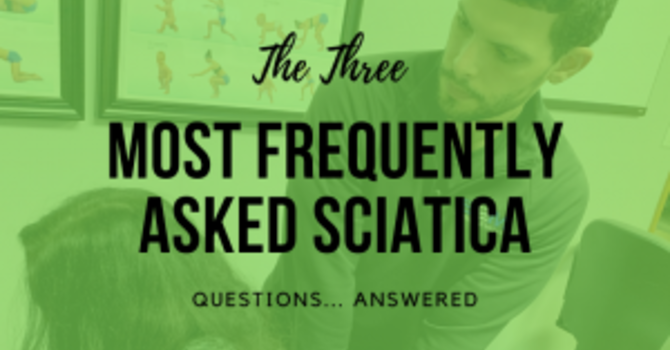 Three Frequently Asked Questions About Sciatica image